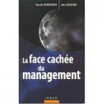 LA FACE CACHEE DU MANAGEMENT