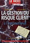 LA GESTION DU RISQUE CLIENT A L'INTERNATIONAL