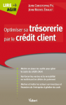 Optimiser sa trésorerie par le Credit Client