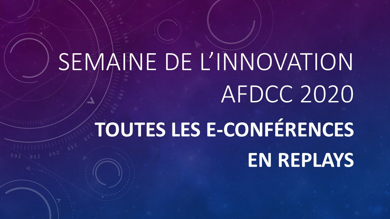 REPLAY de la Semaine Innovation AFDCC