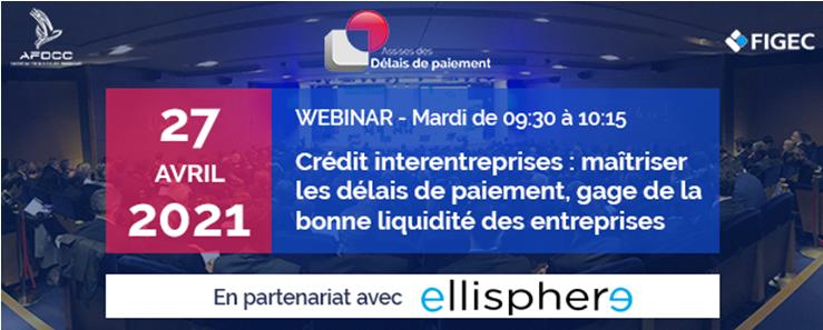 Crédit interentreprises : maîtriser les délais de paiement, gage de la bonne liquidité des entreprises