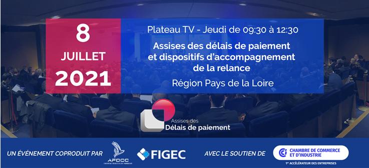 08.07.21 Save the date – Assises des délais de paiement et dispositifs d'accompagnement de la relance – Nantes Pays de la Loire