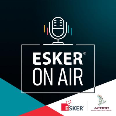 ESKER ON AIR en partenariat avec l'AFDCC – Gestion des commandes clients